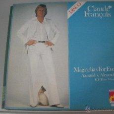 Discos de vinilo: MAGNIFICO LP DE - CLAUDE - FRANÇOIS -. Lote 43824379
