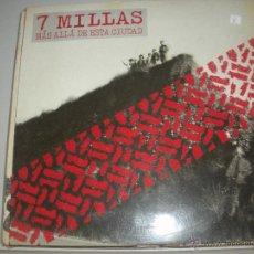 Discos de vinilo: MAGNIFICO LP DE - 7 - MILLAS -. Lote 43824390