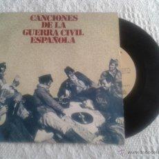 Discos de vinilo: CANCIONES DE LA GUERRA CIVIL. DISCO DE VINILO SINGLE 4 CANCIONES. FALANGISTA SOY, AY CARMELA.... Lote 43827933