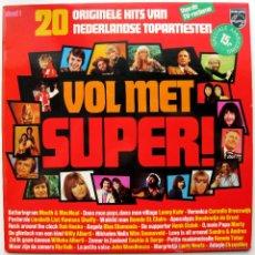 Discos de vinilo: VARIOS (THE BLUE DIAMONDS / RIA VALK / ROB HOEKE ...) - VOL MET SUPER! - LP PHILIPS 1973 BPY. Lote 43828525