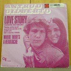 Discos de vinilo: ASTRUD GILBERTO - LOVE STORY (WHERE DO I BEGIN) - SINGLE CTI RECORDS - TC-2034 - ESPAÑA 1971. Lote 43829038