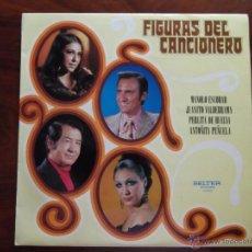 Discos de vinilo: DISCO DE VINILO: FIGURAS DEL CANCIONERO. Lote 43829991