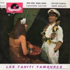 Discos de vinilo: TAHITI TAMOURES, EP, WINI-WINI, WANA-WANA + 3, AÑO 1963. Lote 43831624