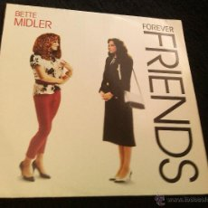 Discos de vinilo: BETTE MIDLER - FOREVER FRIENDS LP. Lote 43833012