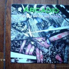 Discos de vinilo: ARCADIO - YOU´RE UP TO NO GOOD + IN A DAZE. Lote 43858235