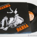 Discos de vinilo: LP - COMPANYIA ELÈCTRICA DHARMA - L' ÀNGEL DE LA DANSA - PDI - AÑO 1987.. Lote 43867602
