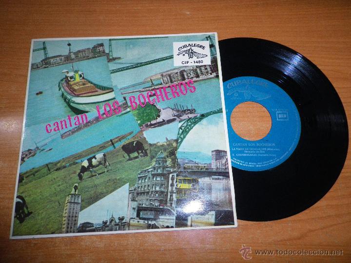 CANTAN LOS BOCHEROS EP DE VINILO DEL AÑO 1962 HECHO EN ESPAÑA MUSICA CUBANA 4 TEMAS CUBALEGRE (Música - Discos de Vinilo - EPs - Grupos y Solistas de latinoamérica)