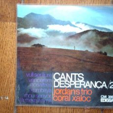 Discos de vinilo: JORDAN´S TRIO + CORAL XALOC - CANTS D´ESPERANÇA - 2. Lote 43871565