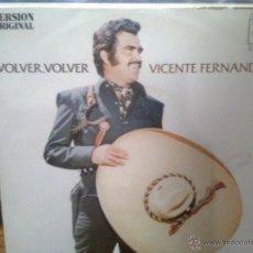 Discos de vinilo: VICENTE FERNANDEZ - VOLVER VOLVER + EL JALISCIENSE (CBS, 1972). Lote 43872593