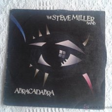 Discos de vinilo: THE STEVE MILLER BAND. DISCO DE VINILO SINGLE. ABRACADABRA. Lote 43882739