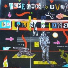 Discos de vinilo: PEPE GOES TO CUBA,KALIMBA DE LUNA DEL 84. Lote 43889446