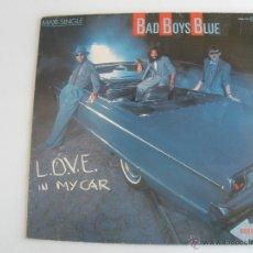 Discos de vinilo: BAD BOYS BLUE LOVE IN MY CAR. Lote 43889601