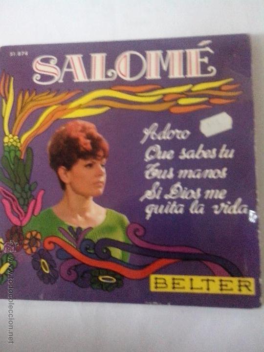 SALOME. ADORO.QUE SABES TU.TUS MANOS, SI DIOS ME QUITA LA VIDA. BELTER 51874(1968) (Música - Discos de Vinilo - EPs - Solistas Españoles de los 50 y 60)
