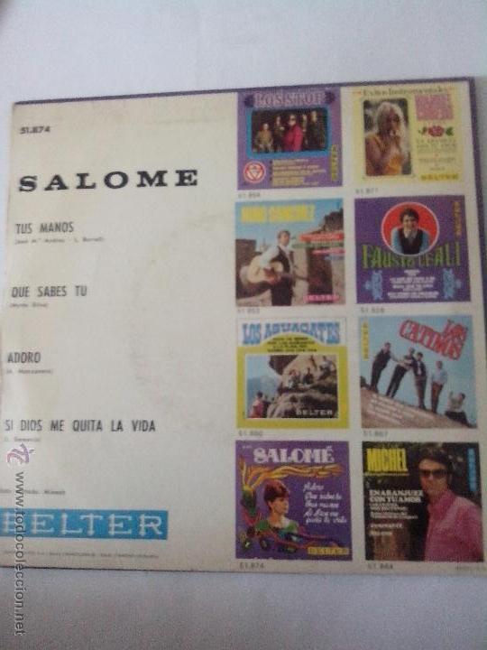 Discos de vinilo: SALOME. ADORO.QUE SABES TU.TUS MANOS, SI DIOS ME QUITA LA VIDA. BELTER 51874(1968) - Foto 2 - 43891351