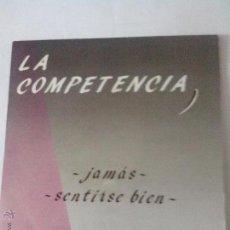 Discos de vinilo: LA COMPETENCIA. JAMAS. SENTIRSE BIEN. 1991. Lote 43891740