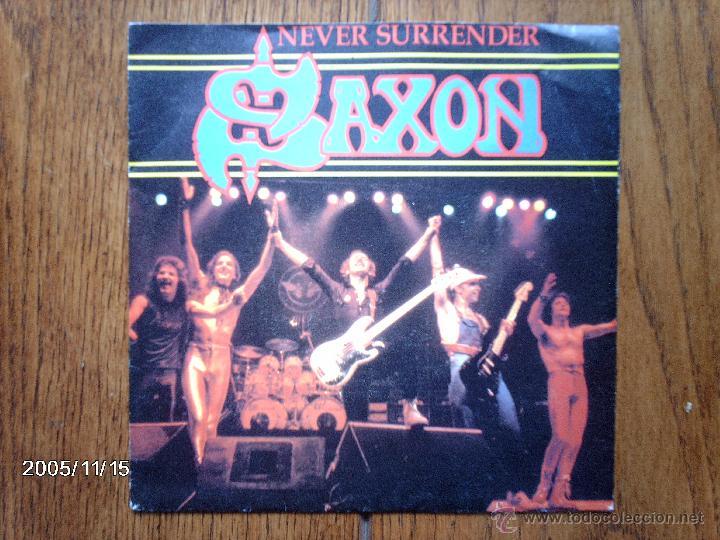 SAXON - NEVER SURRENDER + 20000FT ( REMIX ) (Música - Discos - Singles Vinilo - Heavy - Metal)