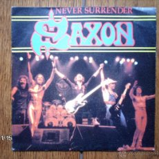 Discos de vinilo: SAXON - NEVER SURRENDER + 20000FT ( REMIX ) . Lote 43897542