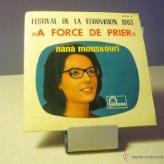 Discos de vinilo: NANA MOUSKOURI A FORCE DE PRIER FESTIVAL DE EUROVISIÓN 1963. EDICIÓN ESPAÑOLA MUY RARA.. Lote 43905960