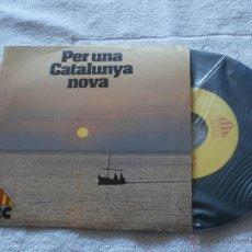 Discos de vinilo: ERC (ESQUERRA REPUBLICANA CATALUNYA) 7´SG PER UNA CATALUNYA NOVA (1980) DISCO PROPAGANDA POLITICA -. Lote 113873354