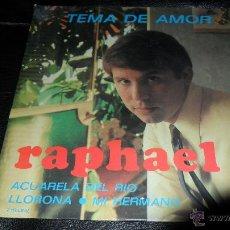 RAPHAEL , TEMA DE AMOR EP 1967