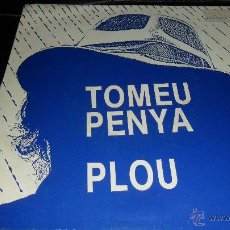 Discos de vinilo: TOMEU PENYA , DISCO PROMOCIONAL, PLOU / FESTEJAM, 1987. Lote 48351169