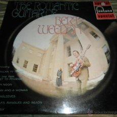Discos de vinilo: BERT WEEDON - THE ROMANTIC GUITAR LP - ORIGINAL INGLES - FONTANA RECORDS 1970 - STEREO -. Lote 43923269
