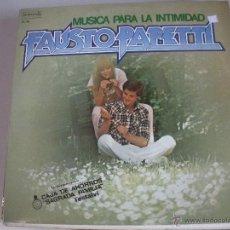 Discos de vinilo: MAGNIFICO LP DE - FAUSTO PAPAETTI -. Lote 43928206