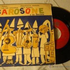 Discos de vinilo: DISCO SINGLE EP 4 CANCIONES CAROSONE Y SU SEXTETO AÑOS 50/60. Lote 43930682