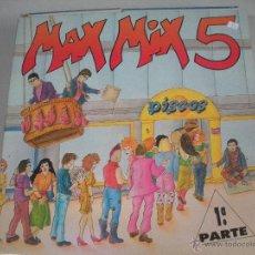Discos de vinilo: MAGNIFICO DOBLE LP DE- MAX -MIX - 5 - 1ª PARTE -. Lote 43932376