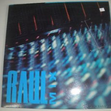 Discos de vinilo: MAGNIFICO LP DE - RAUL - MIX -. Lote 43932554
