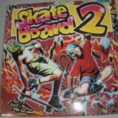 Discos de vinilo: MAGNIFICO DOBLE LP DE - SKATE - BOAND - 2 -. Lote 43933467