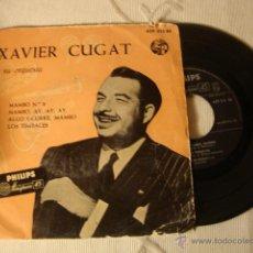 Discos de vinilo: DISCO SINGLE EP 4 CANCIONES XAVIER CUGAT Y SU ORQUESTA AÑOS 50/60. Lote 43935686