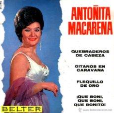 Discos de vinilo: ANTOÑITA MACARENA - QUEBRADEROS DE CABEZA. Lote 43935706