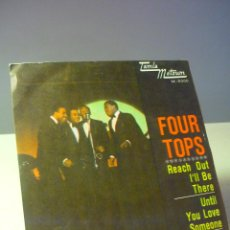 Discos de vinilo: FOUR TOPS REACH OUT I'LL BE THERE SINGLE. Lote 43943470