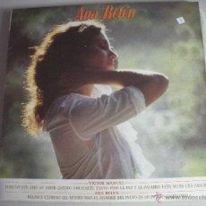 Discos de vinilo: MAGNIFICO LP DE - ANA - BELEN -. Lote 43959018