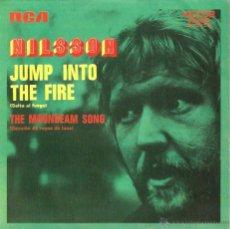 Discos de vinilo: SG NILSSON : JUMP INTO THE FIRE ( TEMA DE LA PELICULA UNO DE LOS NUESTROS ) . Lote 43960632
