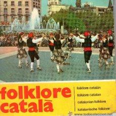 Discos de vinilo: FOLKLORE CATALA - 2 X EP + PORTADA ABIERTA CON LIBRETO EN 5 IDIOMAS - DISCOPHON 27.205 Y 27.241 . Lote 43985755