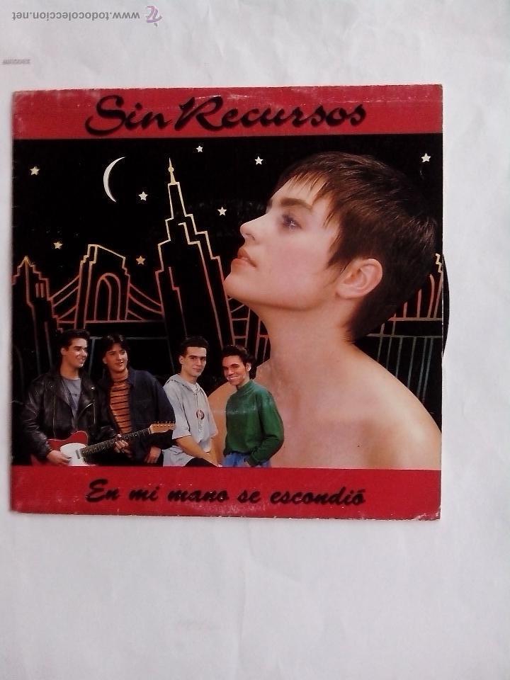 SIN RECURSOS. EN MI MANO SE ESCONDIO EMI-ODEON 1991 (Música - Discos - Singles Vinilo - Grupos Españoles de los 90 a la actualidad)