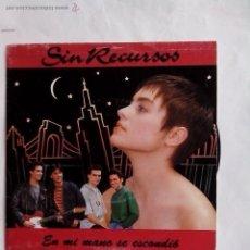 Discos de vinilo: SIN RECURSOS. EN MI MANO SE ESCONDIO EMI-ODEON 1991. Lote 43995046