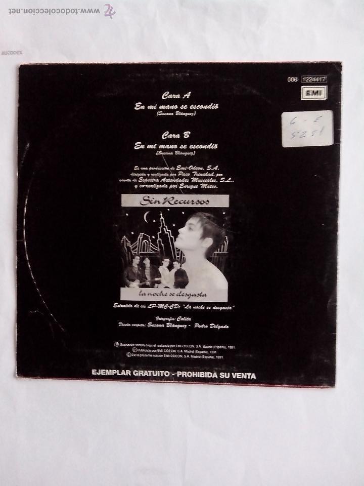 Discos de vinilo: SIN RECURSOS. EN MI MANO SE ESCONDIO EMI-ODEON 1991 - Foto 2 - 43995046