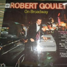 Discos de vinilo: ROBERT GOULET - ON BROADWAY LP - ORIGINAL INGLES - CBS RECORDS 1966 EN STEREO -. Lote 44002395