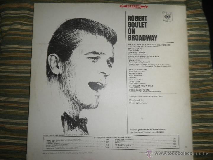 Discos de vinilo: ROBERT GOULET - ON BROADWAY LP - ORIGINAL INGLES - CBS RECORDS 1966 EN STEREO - - Foto 2 - 44002395