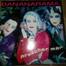 Discos de vinilo: BANANARAMA PREACHER MAN MAXI SINGLE. Lote 44007560