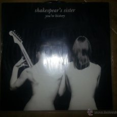 Discos de vinilo: SHAKESPEARS SISTER YOURE HISTORY MAXI SINGLE. Lote 44007606