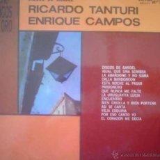 Discos de vinilo: LP DE RICARDO TANTURI Y ENRIQUE CAMPOS AÑO 1980 EDICIÓN ARGENTINA. Lote 26355804