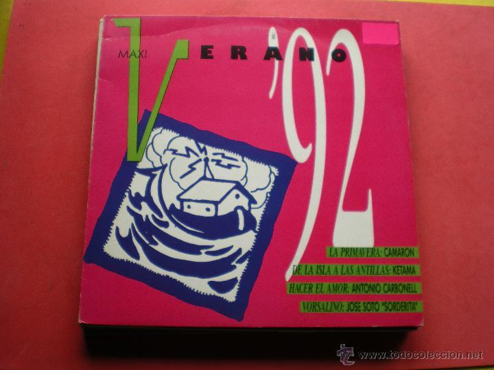 MAXI - VERANO 92 (CAMARON, KETAMA, ANTONIO CARBONELL, JOSE SOTO SORDERITA) (Música - Discos de Vinilo - Maxi Singles - Solistas Españoles de los 70 a la actualidad)