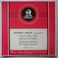 Discos de vinilo: ANTONIO AMAYA - CHAMACO, GRAN TORERO - MARÍA LA LIMONERO, CAMPANITAS CASTELLANAS... . Lote 44018318