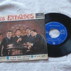 Discos de vinilo: LOS EXTRAÑOS 7´EP OH, MI AMOR + 3 TEMAS (1965) *SU VINILO MAS DIFICIL* BUENA CONDICION. Lote 44021588
