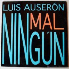 Discos de vinilo: LUIS AUSERON - NINGUN MAL/DIANA (ARIOLA MX 1994) SPÑ. Lote 46241813