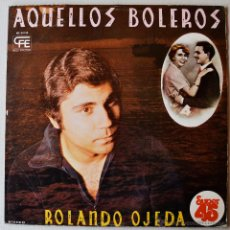 Discos de vinilo: ROLANDO OJEDA - AQUELLOS BOLEROS (CFE MX 1978) SPÑ. Lote 44026168